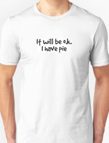 it will be ok. I have pie. T-Shirt