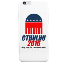 Cthulhu 2016 - why vote for the LESSER evil? Lovecraft iPhone Case/Skin