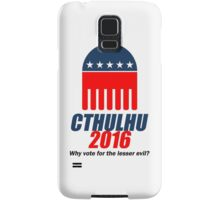 Cthulhu 2016 - why vote for the LESSER evil? Samsung Galaxy Case/Skin