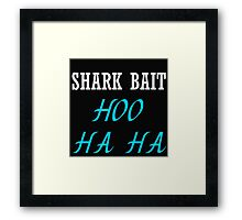 SHARK BAIT HOO HA HA (BLACK TANK) Framed Print