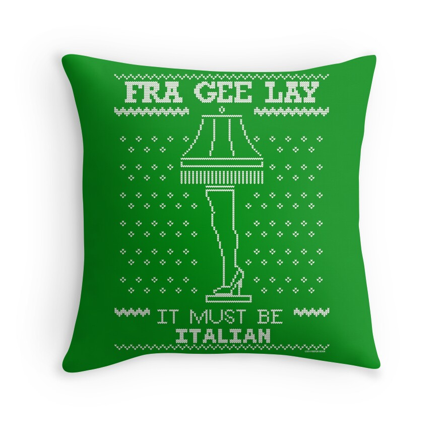 a christmas story fragile it must be italian throw pillows by pistolpete315 redbubble. Black Bedroom Furniture Sets. Home Design Ideas