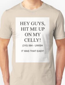 Hit me up on my celly T-Shirt