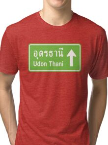 Udon Thani, Isaan, Thailand Ahead ⚠ Thai Traffic Sign ⚠ Tri-blend T-Shirt