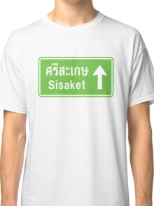 Sisaket, Isaan, Thailand Ahead ⚠ Thai Traffic Sign ⚠ Classic T-Shirt