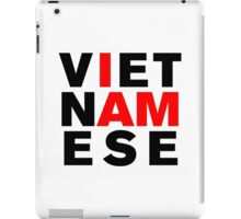 I AM VIETNAMESE iPad Case/Skin