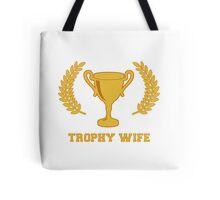 Happy Golden Trophy Wife Tote Bag