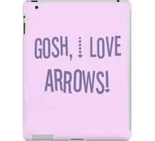 Gosh, I love arrows! iPad Case/Skin