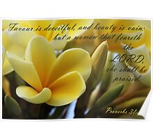 Virtuous Woman - Proverbs 31:30 Poster