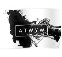 ATWYW - Smoke Poster