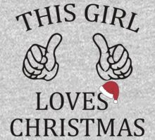 This Girl Loves Christmas by tonyshop