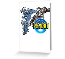 Borderlands The Presequel - Psycho Greeting Card