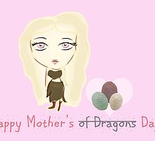 Game of Thrones: The Mother of Dragons by Alice Edwards
