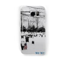 We Will Never Forget - Poster Samsung Galaxy Case/Skin
