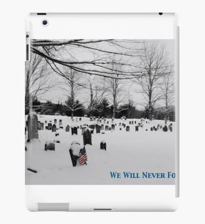 We Will Never Forget - Poster iPad Case/Skin