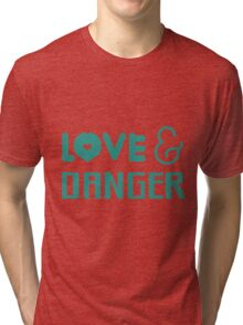 "Larry Stylinson ""Love & Danger"" design. Tri-blend T-Shirt"