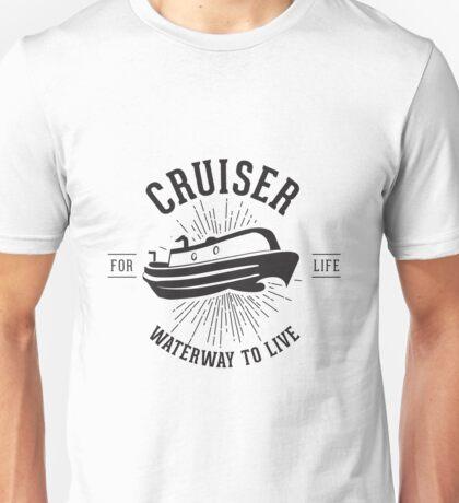 Cruiser - Waterway to Live Unisex T-Shirt