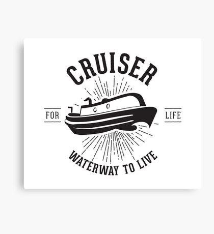 Cruiser - Waterway to Live Canvas Print