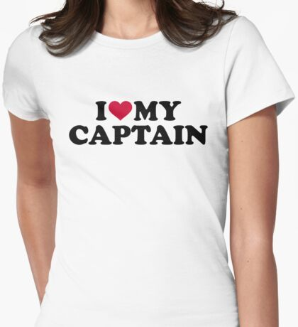 I love my captain Womens Fitted T-Shirt