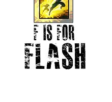 F is for FLASH by Veldranol