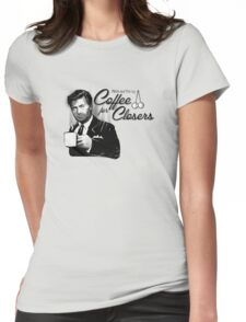 Coffee's for Closers Womens Fitted T-Shirt