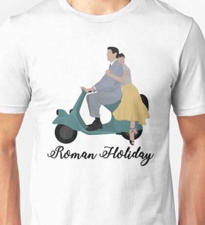 Roman Holiday  Unisex T-Shirt