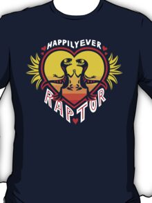 Happily Ever Raptor T-Shirt