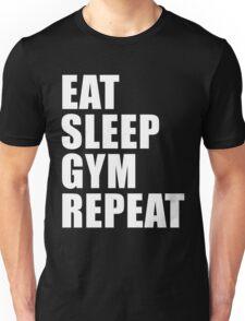Eat Sleep Gym Repeat Sport Shirt Funny Cute Gift For Weight LIfter Lift Power Team Player Unisex T-Shirt