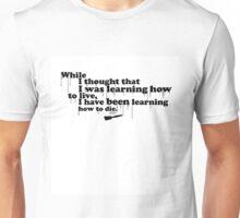 Almost Famous Quotes Series 1 -  Leonardo Da Vinci Unisex T-Shirt