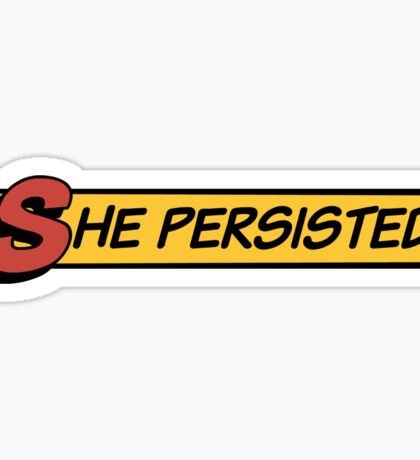 She Persisted Sticker