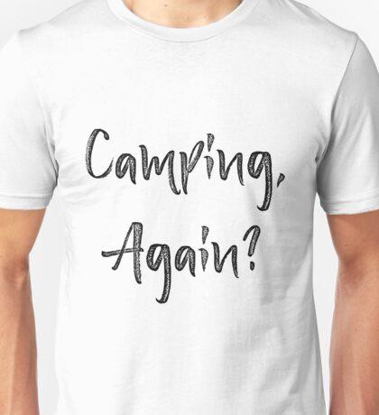 Camping Again Unisex T-Shirt