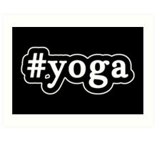 Yoga - Hashtag - Black & White Art Print