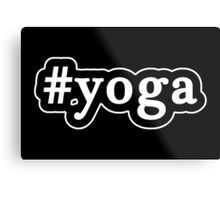 Yoga - Hashtag - Black & White Metal Print
