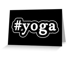 Yoga - Hashtag - Black & White Greeting Card