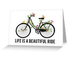 Life is a beautiful ride, vintage bicycle with birds Greeting Card
