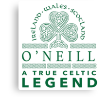 Celtic-Inspired 'O'Neill, A True Celtic Legend' Last Name TShirt, Accessories and Gifts Canvas Print