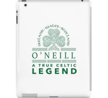 Celtic-Inspired 'O'Neill, A True Celtic Legend' Last Name TShirt, Accessories and Gifts iPad Case/Skin