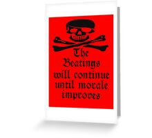 Pirate Morale, Skull & Crossbones, Bucaneers, Me Harties! Greeting Card