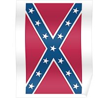 Confederate, Rebel, Dixie Flag, C.S.A, America, American, Americana, Pure & Simple, Portrait, upright Poster