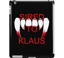 Sired to klaus iPad Case/Skin