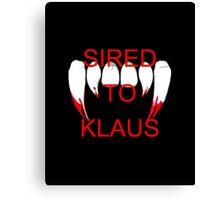 Sired to klaus Canvas Print
