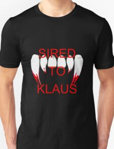 Sired to klaus T-Shirt