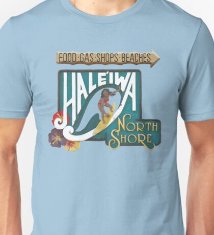 Hale'iwa North Shore Sign - WOMAN Unisex T-Shirt