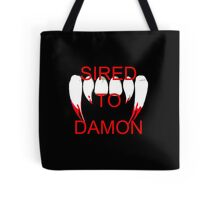 Sired to damon Tote Bag