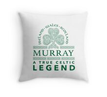 Cool 'Murray, A True Celtic Legend' Last Name TShirt, Accessories and Gifts Throw Pillow