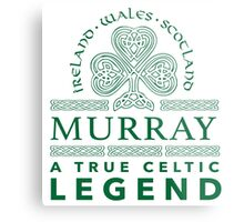 Cool 'Murray, A True Celtic Legend' Last Name TShirt, Accessories and Gifts Metal Print