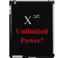 Unlimited Power! iPad Case/Skin