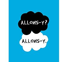 allons-y? allons-y. Photographic Print