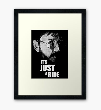 "Bill Hicks - ""It's Just a Ride"" Framed Print"