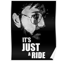 "Bill Hicks - ""It's Just a Ride"" Poster"