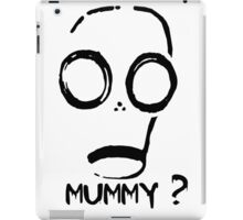 Mummy? iPad Case/Skin